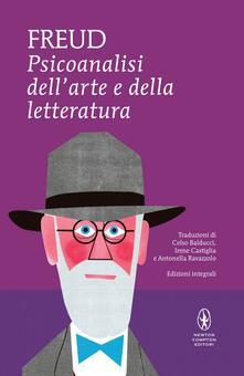 Psicoanalisi dell'arte e della letteratura. Ediz. integrale - Sigmund Freud - copertina