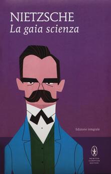 La gaia scienza. Ediz. integrale - Friedrich Nietzsche - copertina