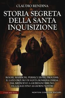 Storia segreta della Santa Inquisizione - Claudio Rendina - copertina