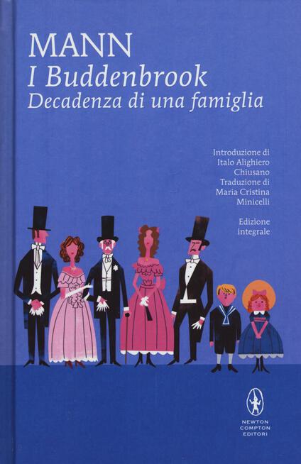 I Buddenbrook. Decadenza di una famiglia. Ediz. integrale - Thomas Mann - copertina