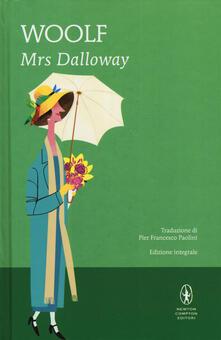 Criticalwinenotav.it Mrs. Dalloway. Ediz. integrale Image