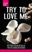 Ebook Try to love me Sylvia Kant