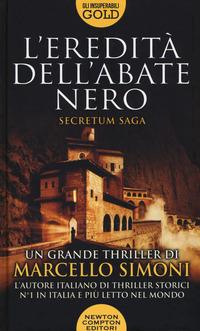 L' L' eredità dell'abate nero. Secretum saga - Simoni Marcello - wuz.it