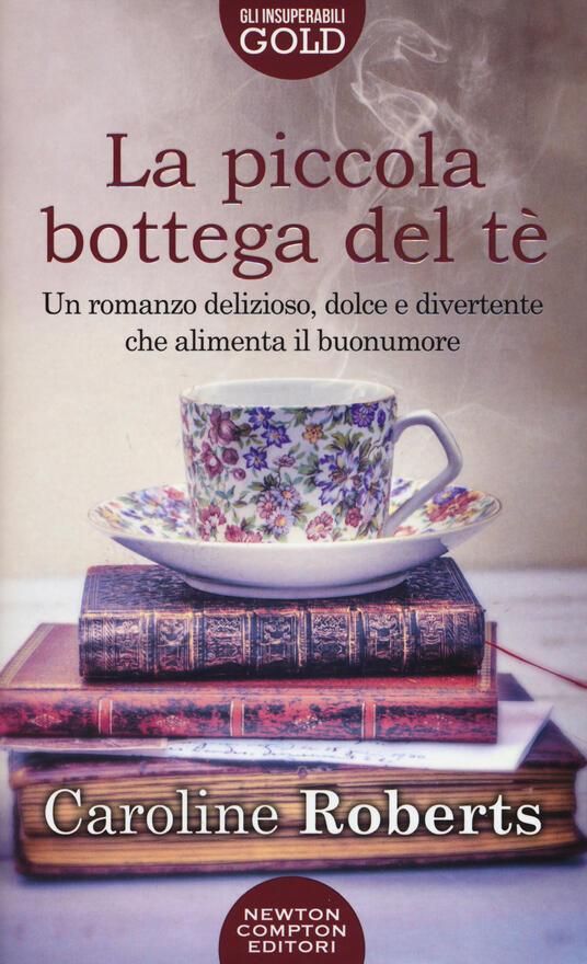 La piccola bottega del tè - Caroline Roberts - copertina