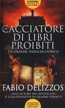 Il cacciatore di libri proibiti - Fabio Delizzos - copertina
