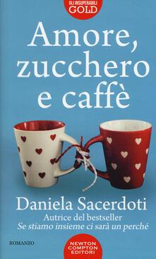 Amore, zucchero e caffè - Daniela Sacerdoti - copertina