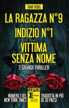La ragazza N°9-Indizio N°1-Vittima senza nome - Tami Hoag,Gian Paolo Gasperi,Emanuela Mascolo,Elena Papaleo - ebook