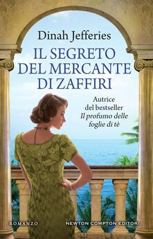 Il segreto del mercante di zaffiri - Martina Rinaldi,Dinah Jefferies - ebook