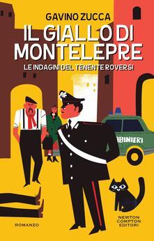 Il giallo di Montelepre. Le indagini del tenente Roversi - Gavino Zucca - ebook