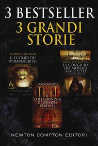 3 bestseller 3 grandi storie: Il custode dei 99 manoscritti-Il collezionista di quadri perduti-La congiura dei monaci maledetti