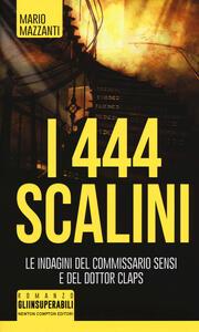 I 444 scalini - Mario Mazzanti - copertina