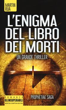 L' enigma del libro dei morti. Prophetiae saga - Martin Rua - copertina