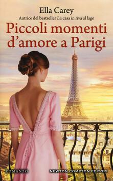 Piccoli momenti d'amore a Parigi - Ella Carey - copertina