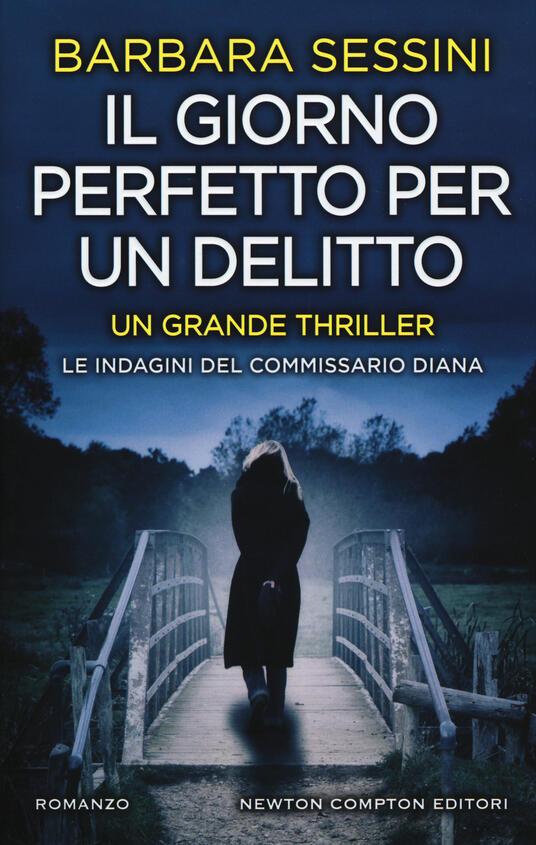 Il giorno perfetto per un delitto - Barbara Sessini - copertina