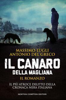 Il Canaro della Magliana - Antonio Del Greco,Massimo Lugli - ebook