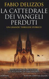 La La cattedrale dei vangeli perduti