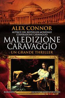 Maledizione Caravaggio - Alex Connor,Tessa Bernardi - ebook