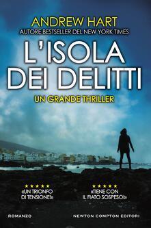 L' isola dei delitti - Giulio Silvano,Andrew Hart - ebook