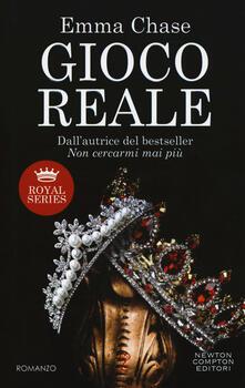 Gioco reale. Royal series - Emma Chase - copertina