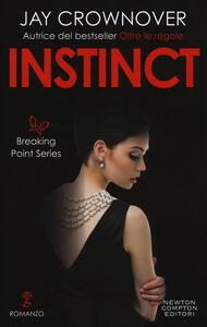 Instinct. Breaking point series - Jay Crownover - copertina