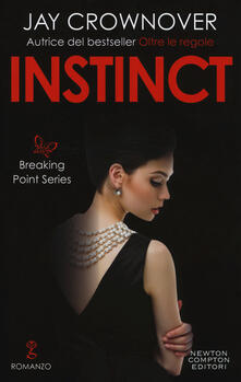 Instinct. Breaking point series - Jay Crownover - copertina
