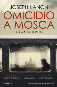 Omicidio a Mosca - Joseph Kanon - copertina