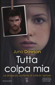Tutta colpa mia - Juno Dawson - copertina