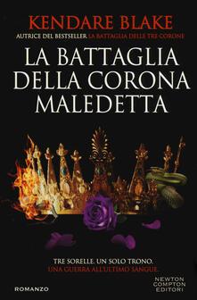 La battaglia della corona maledetta - Kendare Blake - copertina