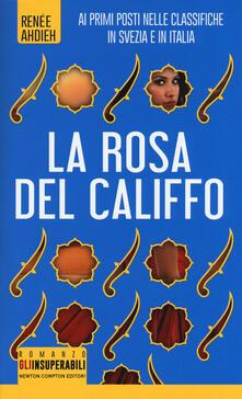 La rosa del califfo - Renée Ahdieh - copertina
