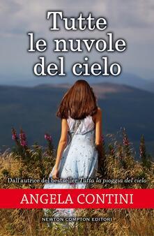 Tutte le nuvole del cielo - Angela Contini - ebook