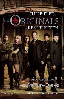 Resurrection. The originals - Cristina Popple,Julie Plec - ebook