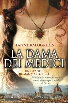 La dama dei Medici - Jeanne Kalogridis,Lucilla Rodinò - ebook
