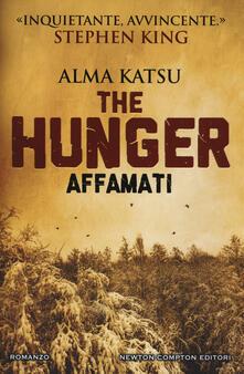 Grandtoureventi.it The hunger. Affamati Image