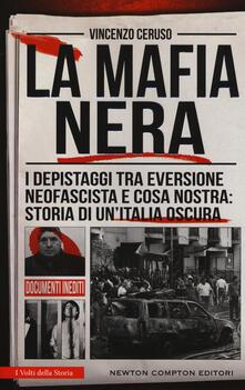 Antondemarirreguera.es La mafia nera. I depistaggi tra eversione neofascista e Cosa Nostra: storia di un'Italia oscura Image