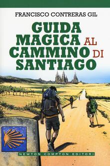 Guida magica al cammino di Santiago - Francisco Contreras Gil - copertina