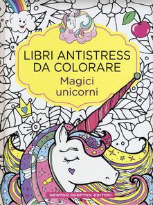 Secchiarapita.it Magici unicorni. Libri antistress da colorare Image