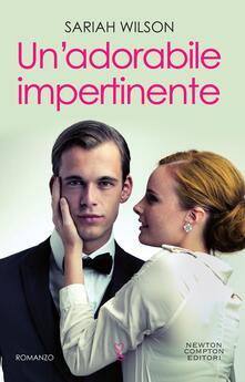 Un adorabile impertinente - Giulio Silvano,Sariah Wilson - ebook