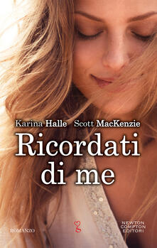 Ricordati di me - Karina Halle,Scott MacKenzie,Tiziana Felici,Edoardo Marini - ebook