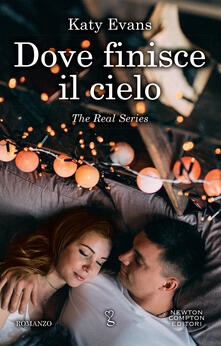 Dove finisce il cielo. The real series - Andrea Russo,Katy Evans - ebook