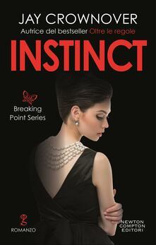 Instinct. Breaking point series - Elena Paganelli,Jay Crownover - ebook