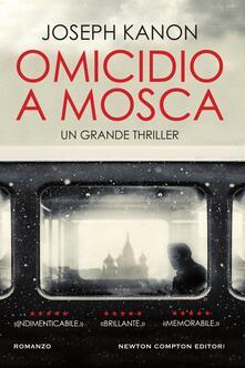 Omicidio a Mosca - Davide Valecchi,Joseph Kanon - ebook