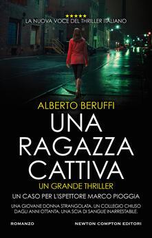 Una ragazza cattiva - Alberto Beruffi - ebook