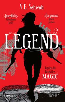 Legend - Angela Ricci,Clara Serretta,V. E. Schwab - ebook