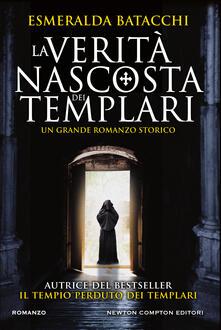 La verità nascosta dei templari - Esmeralda Batacchi - ebook