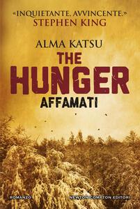 The hunger. Affamati - Andrea Russo,Alma Katsu - ebook