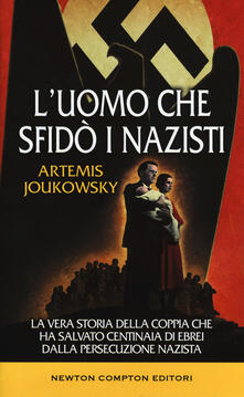 Museomemoriaeaccoglienza.it L' uomo che sfidò i nazisti. La vera storia della coppia che ha salvato centinaia di ebrei dalla persecuzione nazista Image