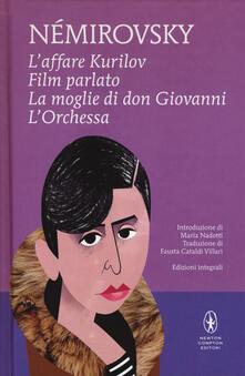 L' affare Kurilov-Film parlato-La moglie di don Giovanni-L'orchessa - Irène Némirovsky - copertina