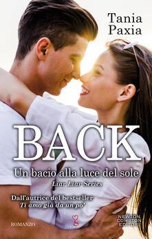Back. Un bacio alla luce del sole. Liar liar series - Tania Paxia - ebook