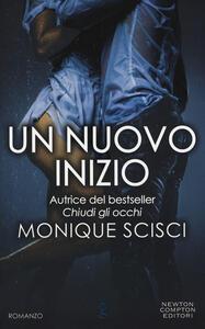 Un nuovo inizio - Monique Scisci - copertina