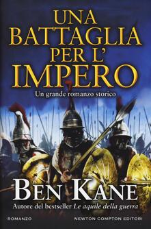 Una battaglia per l'impero - Ben Kane - copertina